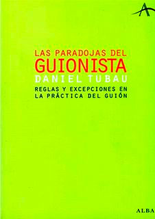 Las paradojas del guionista
