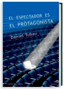 <i>EL ESPECTADOR ES EL PROTAGONISTA<h4>Manual y antimanual de guión</i></h4>